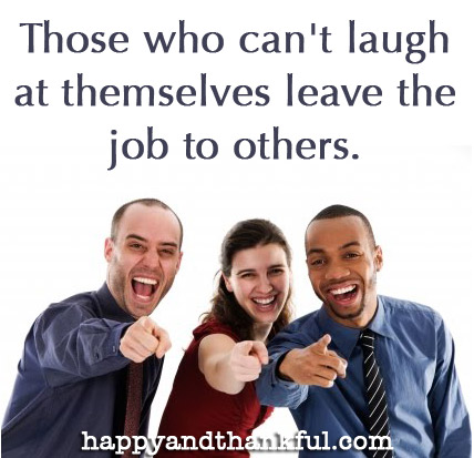 Laugh At Themselves